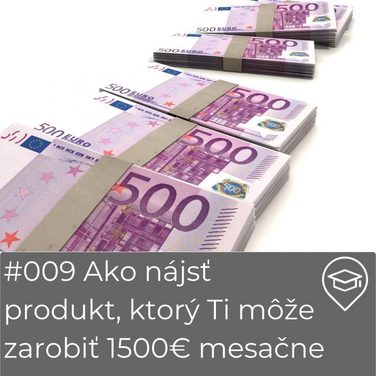 #009 Ako nájsť Amazon produkt | Ako si zarobit 1500€ mesačne