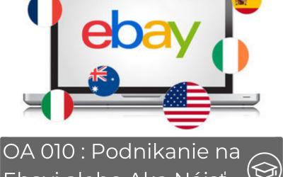 #010 Podnikanie na Ebayi zo Slovenska
