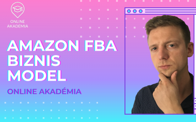OA 013 Amazon FBA – Čo to vlastne je?