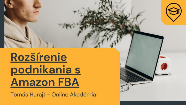 OA 014 Rozšírenie Podnikania Pomocou Amazon FBA
