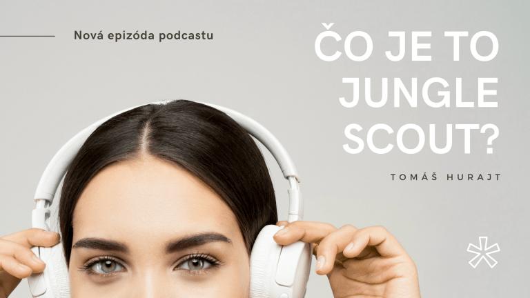 OA 015 Jungle Scout Program – Čo to je a ako ho používať?