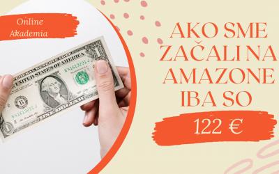Ako sme začali podnikať na Amazone iba s 122 €